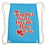 Together is our favorite place to be - Valentinstag - 14. Februar - Geschenk Liebe Paar - Baumwoll Gymsac -37cm-46cm-Himmel-Blau